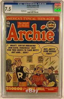 ARCHIE COMICS # 56 CGC 7.5! MAY/JUNE 1952! HIGH GRADE GOLDEN AGE! OWithW. NICE